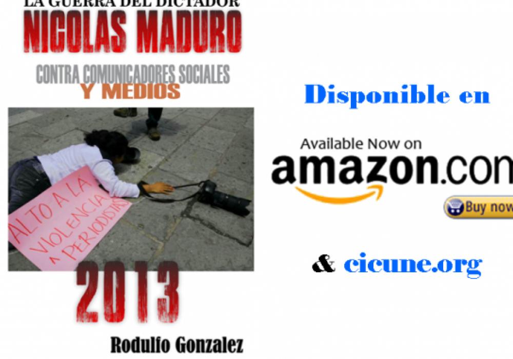 Libro Nuevo: La Guerra del Dictador Nicolas Maduro por Rodulfo Gonzalez